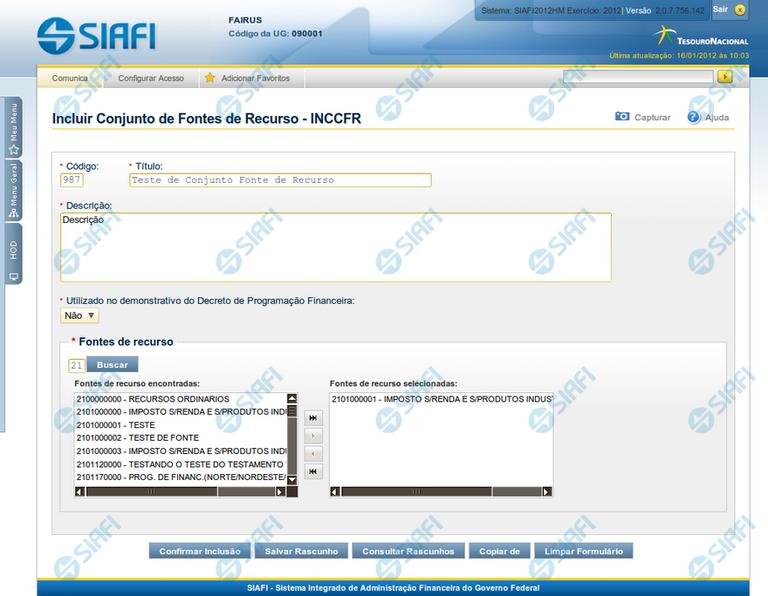INCCFR - Incluir Conjunto de Fonte de Recursos